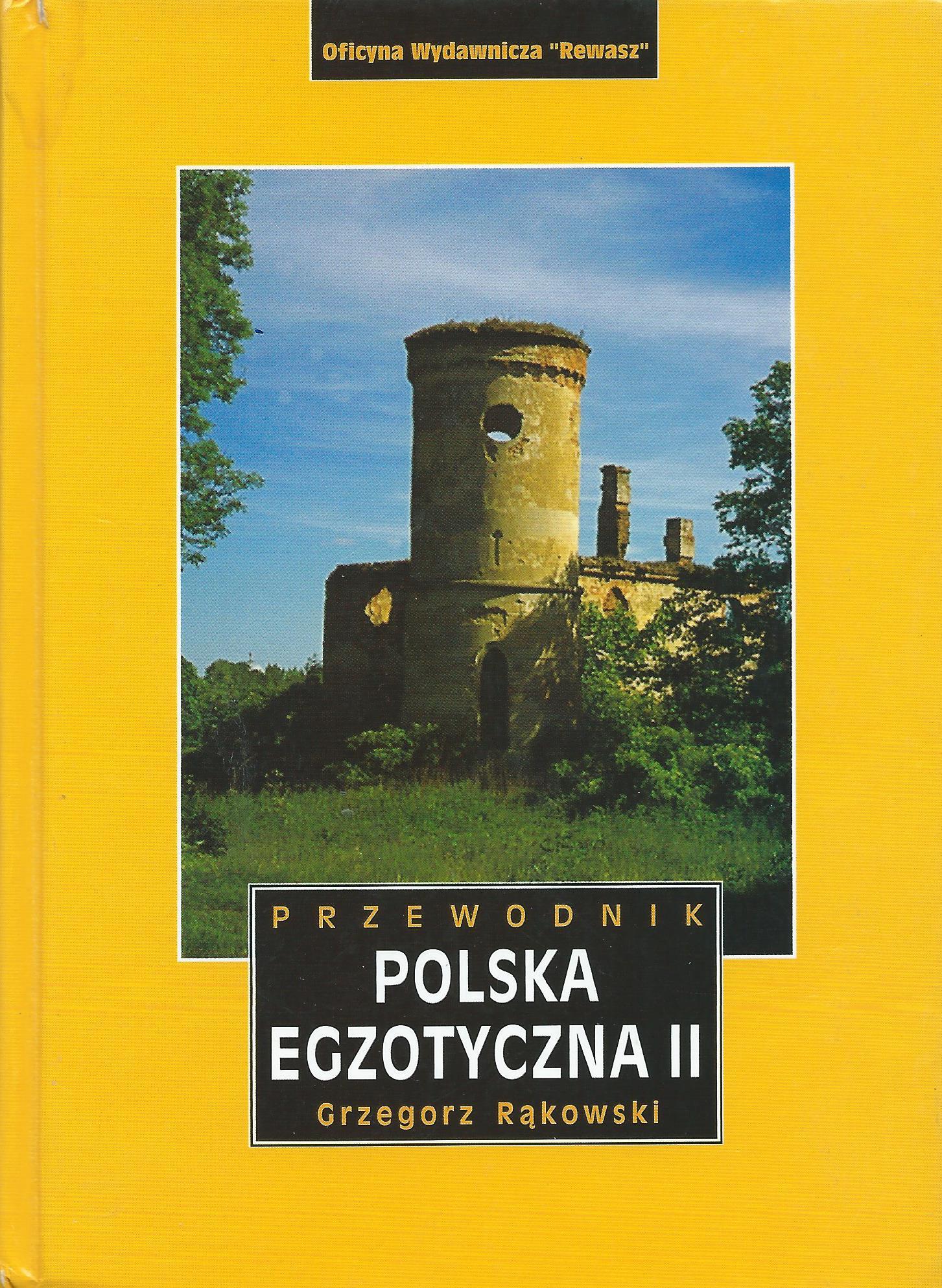 Przewodnik POLSKA EGZOTYCZNA II, autor Grzegorz Rąkowski (wydanie książkowe)